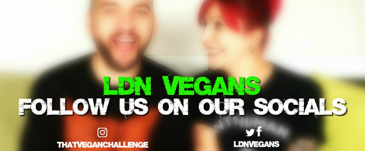 LDN VEGANS - FOLLOW US ON OUR SOCIALS BANNER